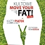 Kultowe MOVE YOUR FAT - BACK TO THE ROOTS