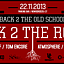BACK 2 THE OLD SCHOOL / BACK 2 THE ROOTS - 3 Edycja