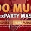 TOO MUCH aka 2x PARTY MASSIVE! | 14.02 & 15.02