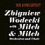 Zbigniew Wodecki with Mitch&Mitch