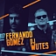 Friday Party - Fernando Gomez/Wutes/Buyas